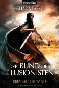 Brennender Wind (Der Bund der Illusionisten, #3) - Glenda Larke