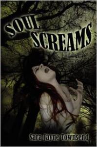 Soul Screams - Sara Jayne Townsend