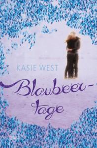 Blaubeertage - Kasie West