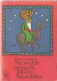 Niezwykłe przygody Hodży Nasreddina - Zdzisław Nowak