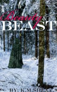 Beauty and the Beast - K.M. Shea