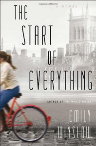 The Start of Everything: A Novel - Emily Winslow