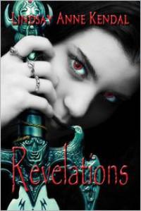 Revelations - Lindsay Anne Kendal