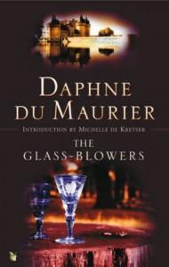 The Glass-Blowers (VMC) - Daphne Du Maurier
