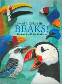 Beaks! - Sneed B. Collard III, Robin Brickman