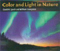 Color and Light in Nature - David K. Lynch, William Livingston