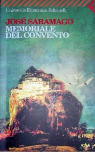 Memoriale del convento - José Saramago, Rita Desti, Carmen M. Radulet