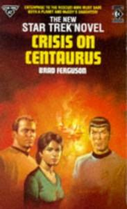 Crisis On Centaurus - Brad Ferguson