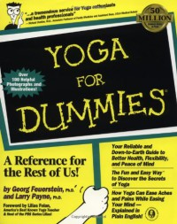 Yoga For Dummies (For Dummies (Computer/Tech)) - Georg Feuerstein;Larry Payne