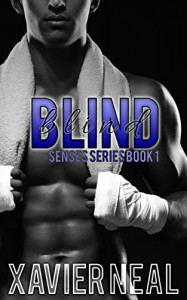 Blind (Senses Series Book 1) - Xavier Neal