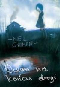 Ocean na końcu drogi - Gaiman Neil