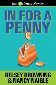 In For A Penny - Nancy Naigle, Kelsey Browning
