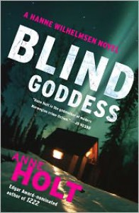 Blind Goddess (Hanne Wilhelmsen Series) - Anne Holt,  Tom Geddes (Translator)