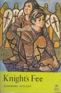 Knight's Fee - Rosemary Sutcliff