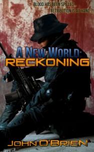 A New World: Reckoning - John       O'Brien