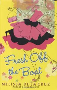 Fresh Off the Boat - Melissa de la Cruz