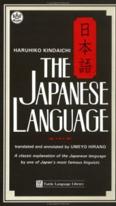 The Japanese Language - Haruhiko Kindaichi, Umeyo Hirano
