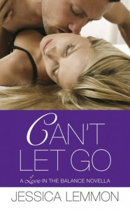 Can't Let Go - Jessica Lemmon