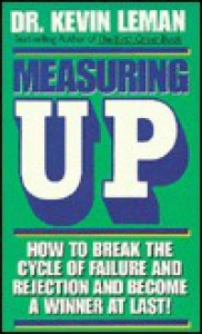 Measuring Up - Kevin Leman