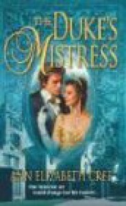 The Duke's Mistress - Ann Elizabeth Cree