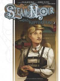 Das Kupferherz 2 (Steam Noir, #2) - Felix Mertikat, Verena Klinke, Jakob Eirich