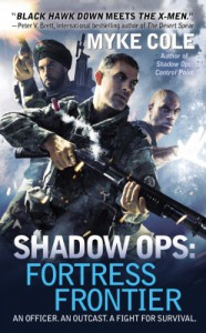 Shadow Ops: Fortress Frontier - Myke Cole