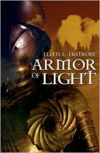 Armor Of Light - Ellen L. Ekstrom