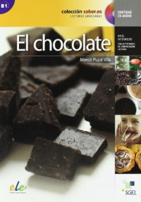 Saber.Es: El Chocolate + CD: B1 (Coleccion Saber.Es) (Spanish Edition) - Merce Pujol Vila