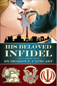 His Beloved Infidel - James Courtney, Sharon E. Cathcart