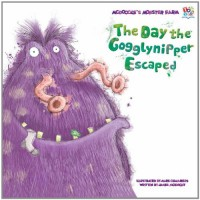 The Day the Gogglynipper Escaped - James McKnight