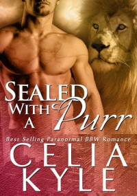 Sealed with a Purr - Celia Kyle