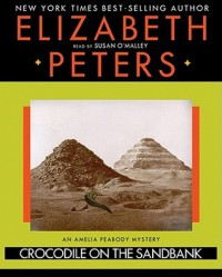 Crocodile on the Sandbank  - Elizabeth Peters, Susan O'Malley
