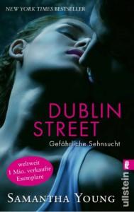 Dublin Street - Gefährliche Sehnsucht  - Samantha Young