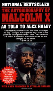The Autobiography of Malcolm X - Alex Haley, Malcolm X