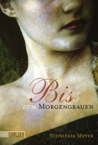 Biss zum Morgengrauen (Twilight #1) - Karsten Kredel, Stephenie Meyer