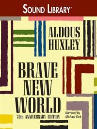 Brave New World (Audio) - Aldous Huxley, Michael York