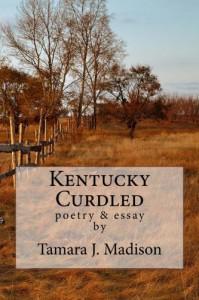 Kentucky Curdled - Tamara J. Madison