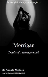 Morrigan: Tale of a Teenage Witch - Amanda McKeon