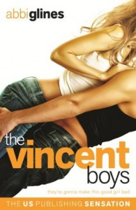 The Vincent Boys: Original  - Abbi Glines