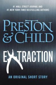Extraction (Kindle Single) - 'Douglas Preston',  'Lincoln Child'