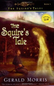 The Squire's Tale (The Squire's Tales, #1) - Gerald Morris
