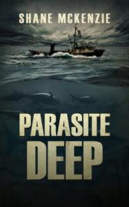 Parasite Deep - Shane McKenzie