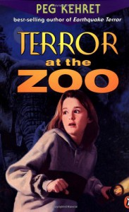 Terror at the Zoo - Peg Kehret