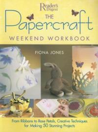 Papercraft Weekend Workbook - Fiona Jones