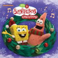 It's a SpongeBob Christmas! (SpongeBob SquarePants) - Tom Kenny