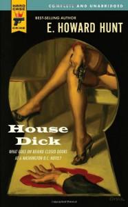 House Dick (Hard Case Crime #54) - Howard Hunt