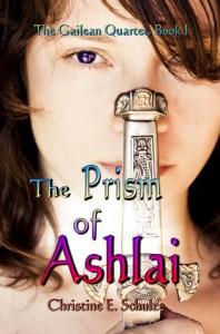 The Prism of Ashlai - Christine E. Schulze