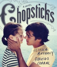 Chopsticks - Jessica Anthony, Rodrigo Corral