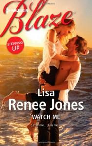 Watch Me - Lisa Renee Jones