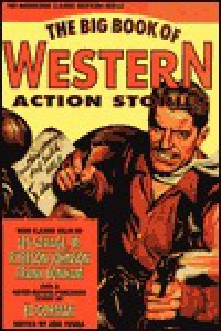 The Big Book of Western Action Stories - Jon Tuska